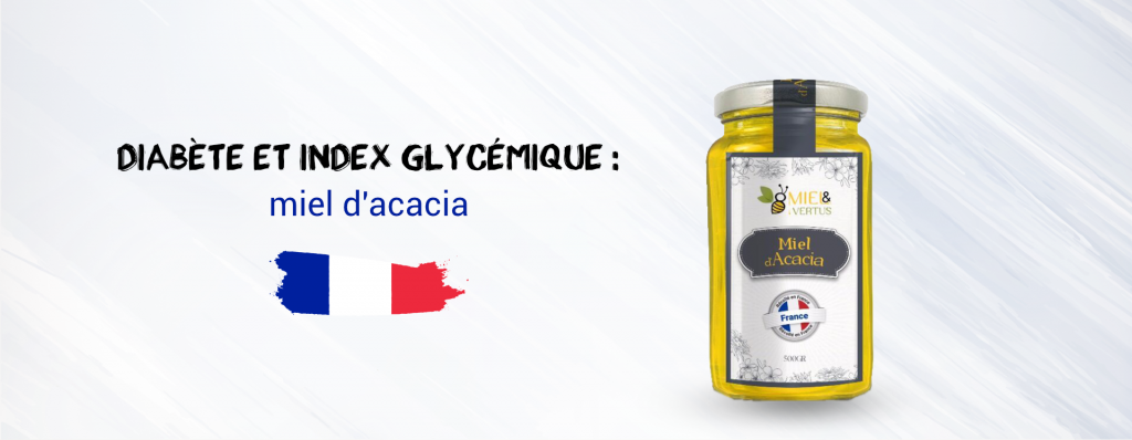 Miel d'acacia : Diabète et index glycémique (santé)