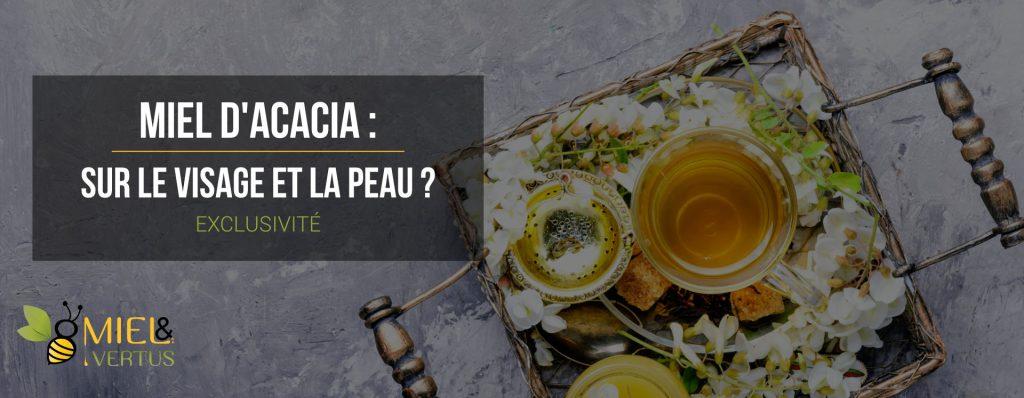 Miel d'acacia : appliquer sur le visage et la peau ?