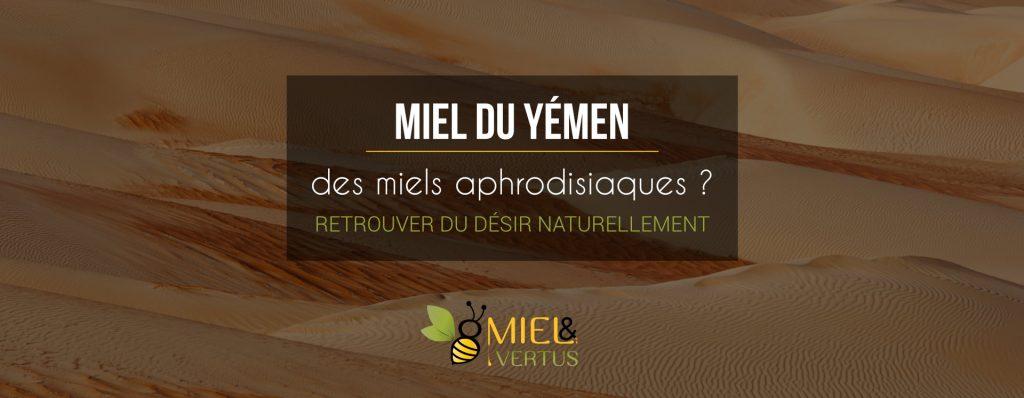 Miel du Yémen aphrodisiaque : retrouver du désir naturellement
