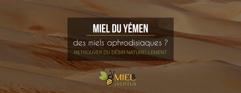 miel-yemen-aphrodisiaque-retrouver-desir-naturellement